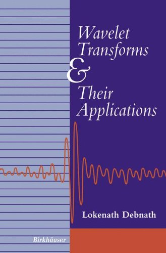 (Wavelet Transforms and Their Applications )
