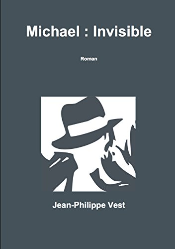 Michael : Invisible (French Edition)