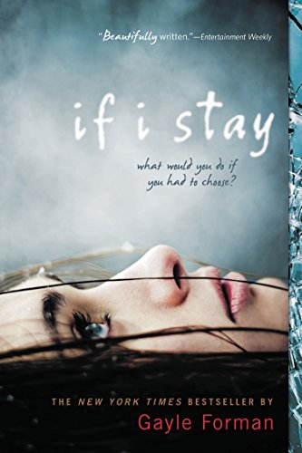 Book cover from If I Stayby Gayle Forman