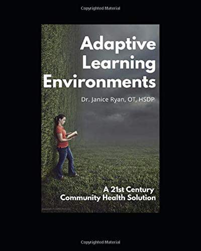 Adaptive Learning Environments: A 21st Century Community Health Solution