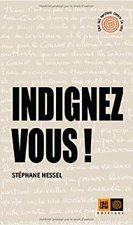 Indignez-vous !, Hessel, Stéphane
