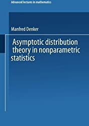 Asymptotic Distribution Theory in Nonparametric Statistics (Advanced Lectures in Mathematics)
