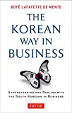 img - for The Korean Way In Business: Understanding and Dealing with the South Koreans in Business book / textbook / text book