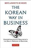The Korean Way In Business: Understanding and