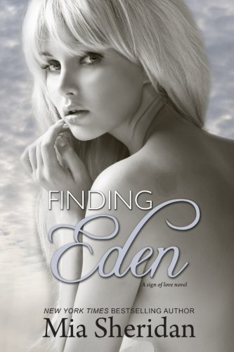 Read Online Finding Eden (A Sign of Love) pdf