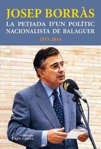 Descargar Libro La Petjada D'un Polític Nacionalista De Balaguer. 1975-2014 Josep Borràs I Gené