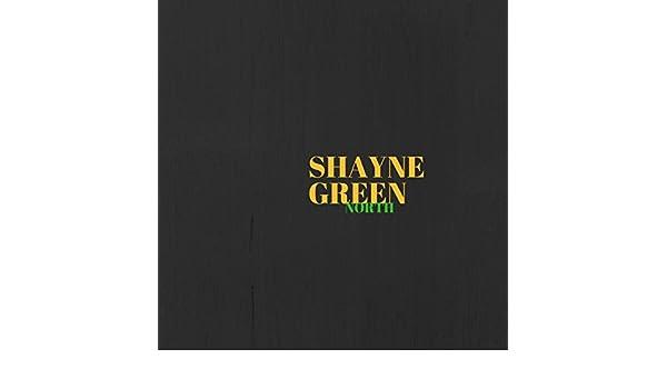 Shayne green