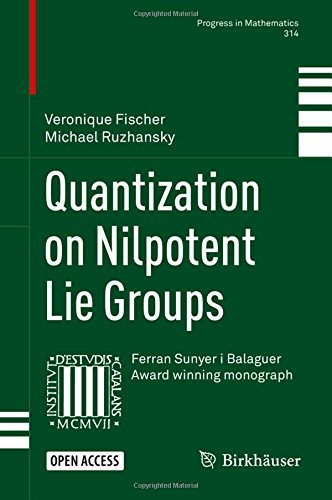 Quantization on Nilpotent Lie Groups (Progress in Mathematics)