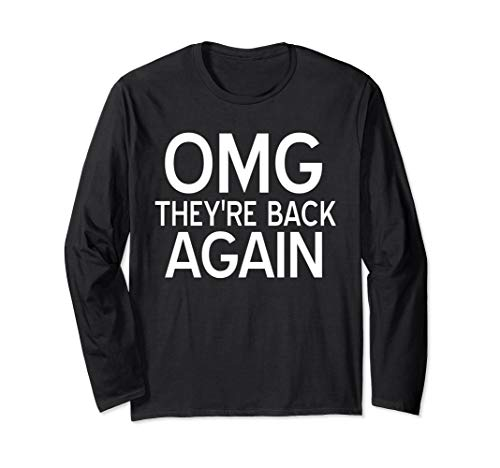 Boy Band Shirt OMG Back Again 90s Music Lover Gift Long Sleeve T-Shirt