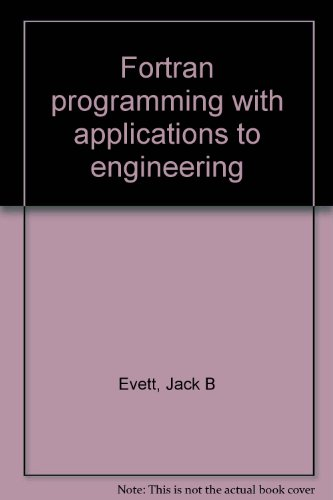 Fortran programming with applications to engineering by Brand: Engineering Press