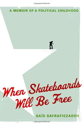 Image of When Skateboards Will Be Free: A Memoir of a Political Childhood