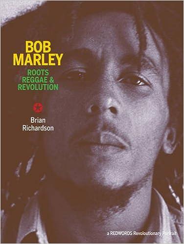 Bob Marley : Roots, Reggae & Revolution