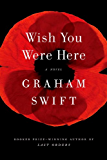 Wish You Were Here (Vintage International)
