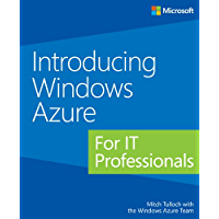 Introducing Windows Azure for IT Professionals (English Edition)
