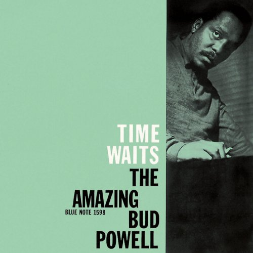 Image result for bud powell time waits