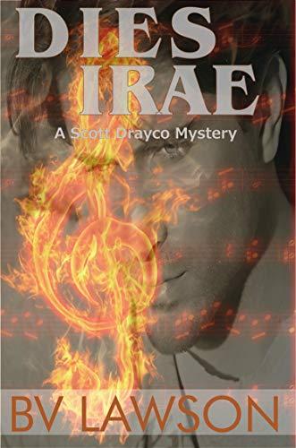 Book: Dies Irae - A Scott Drayco Mystery (Scott Drayco Mystery Series Book 3) by BV Lawson