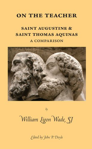 On the Teacher. Saint Augustine & Saint Thomas Aquinas: A Comparison (Marquette Studies in Philosophy)