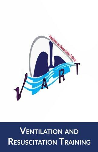 Ventilation and Resuscitation Training- V.A.R.T.: Transport Edition