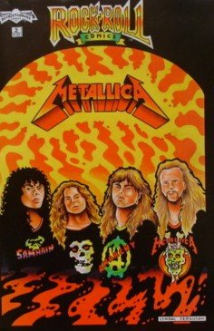 Rock N Roll Comics:  Metallica