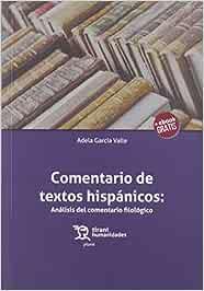 Comentario De Textos Hispánicos: Análisis Del Comentario filológico: 1 (Plural)