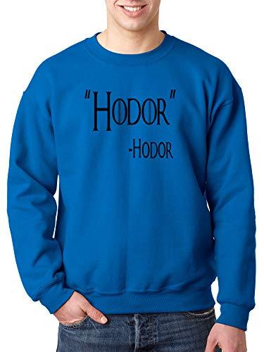 Trendy USA 273 - Crewneck Hodor Hold The Door Game of Thrones Willis Unisex Pullover Sweatshirt 2XL Royal Blue
