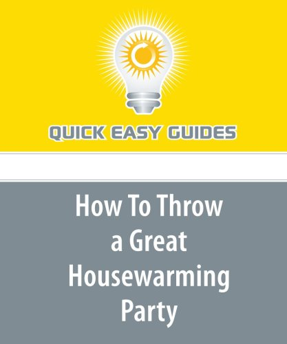 Download How To Throw a Great Housewarming Party PDF