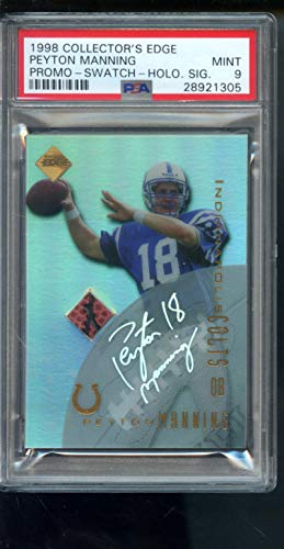 Manning Peyton Autograph Football (1998 Collector's Edge Promo Swatch Peyton Manning ROOKIE RC NFL MINT PSA 9 Graded Football Card)