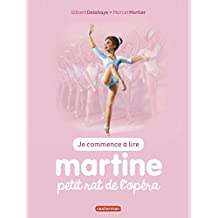 MARTINE PETIT RAT DE L'OPÉRA T.01 (N.É. 2016)
