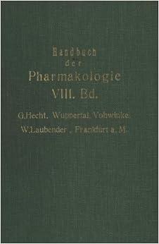 Handbuch der Experimentellen Pharmakologie: Achter Band