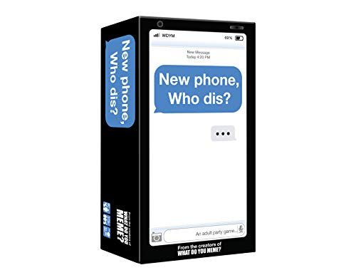 New Phone, Who Dis? - Adult Party Game by What Do You Meme?