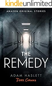 The Remedy (Dark Corners collection)