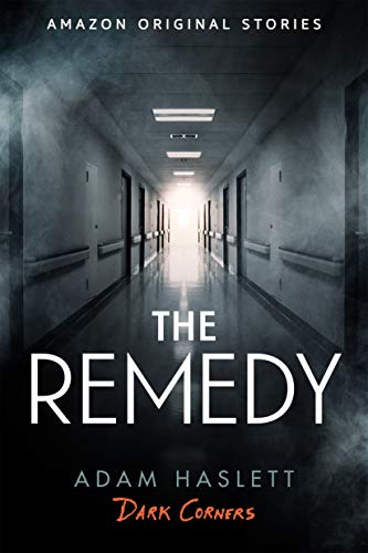 (The Remedy (Dark Corners)