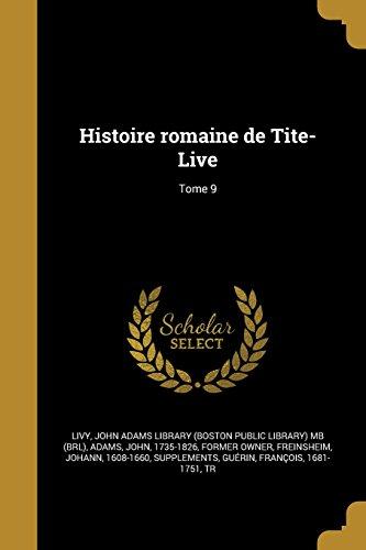 Histoire Romaine de Tite-Live; Tome 9 (French Edition)