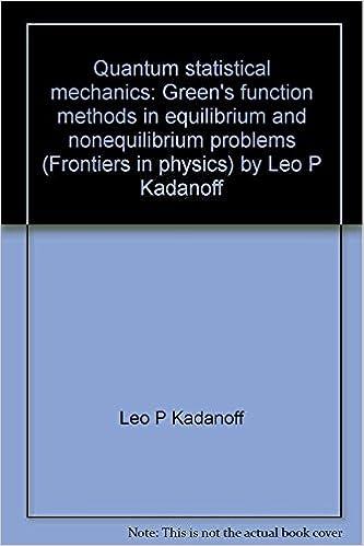 Quantum statistical mechanics; Green's function methods in equilibrium and nonequilibrium problems