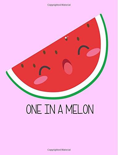 One In A Melon Kawaii Watermelon Wide Ruled Notebook pdf epub