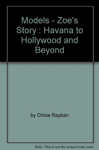 Models - Zoe's Story : Havana to Hollywood and ()