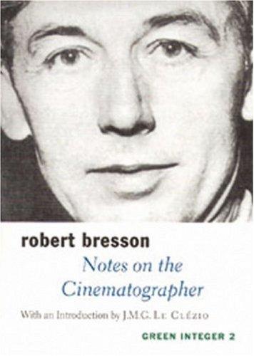 """Notes on the Cinematographer (Sun and Moon Classics)"" av Robert Bresson"