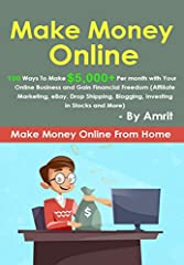 Download NOW this AMAZON BESTSELLER! Do You Want To Easily Make An Extra $5,000+ Per Month Online from home? This book will show you EXACTLY how to make money online from homeNote: This book has reformed thousands of people's lives - they are...