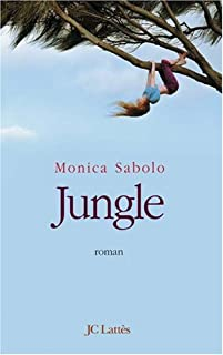 Jungle : roman, Sabolo, Monica
