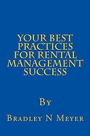 Your Best Practices For Rental Management Success