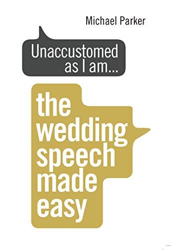 Search : Unaccustomed as I Am . . .: The Wedding Speech Made Easy