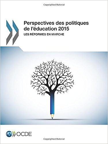 Livres gratuits Perspectives des politiques de l'éducation 2015 : Les réformes en marche: Edition 2015 pdf