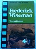 Frederick Wiseman, Thomas R. Atkins, 0671081012