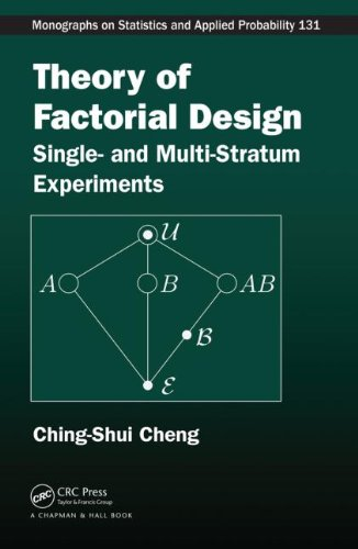 Theory of Factorial Design: Single- and Multi-Stratum Experiments (Chapman & Hall/CRC Monographs on Statistics & Applied - Design Factorial
