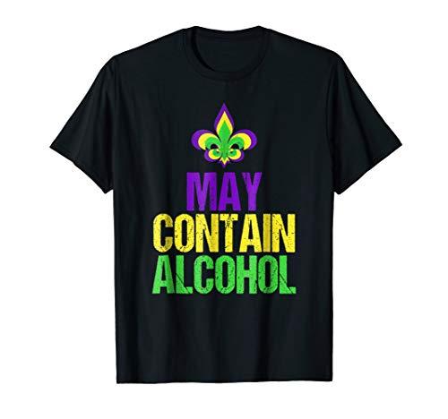May Contain Alcohol Tshirt - Funny Mardi Gras Shirt