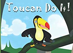 An inspirational children's story about perseverance and individuality. Toucan Toby follows his dreams of learning how to fly with his friends. Through failing and continuing to try new things, Toby learns that the key to flying is being hims...