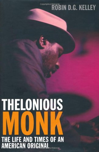 Thelonious Monk: the life and times of an American original pdf epub