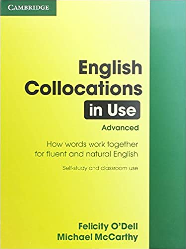 English Collocations In Use Advanced Felicity Odell Michael