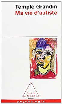 Book MA Vie D'Autiste by T Grandin (2010-05-07)