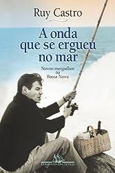 ONDA QUE SE ERGUEU NO MAR, A (Em Portuguese do Brasil)